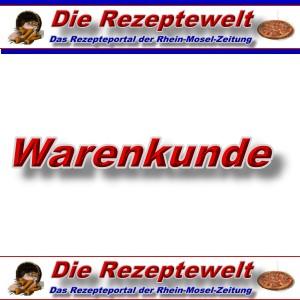 Rezeptewelt - Warenkunde -