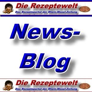 News-Blog - Rezeptewelt -