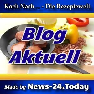 Rezeptewelt - Unser Themen-Blog - Aktuell -